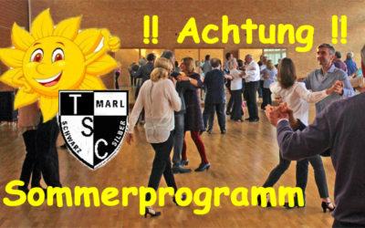 !! ACHTUNG !! Sommerprogramm