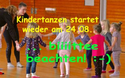 Start Kindertanzen am 24.08. – Hinweise